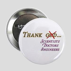 "Thank Scientists 2.25"" Button"