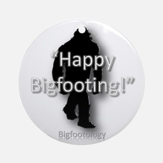 Happy Bigfooting Ornament (Round)