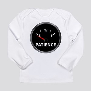 Out of Patience Fuel Gauge Long Sleeve Infant T-Sh