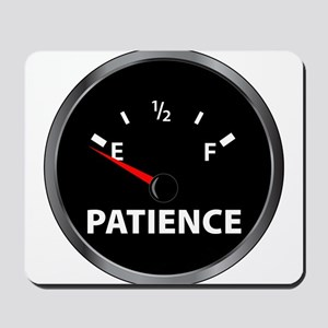 Out of Patience Fuel Gauge Mousepad
