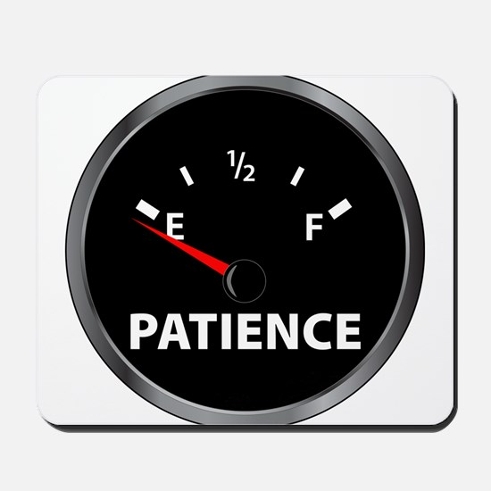 Out of Patience Fuel Gauge Mousepad