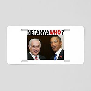 NETANYAWHO? Aluminum License Plate