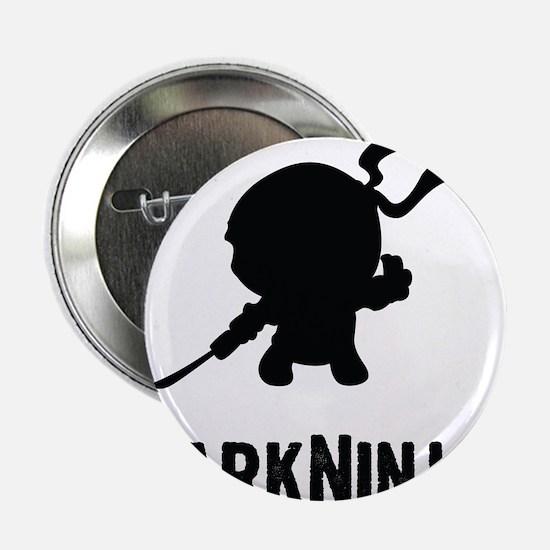 "Dark Ninja 2.25"" Button"