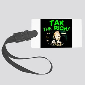 Tax the Rich! Large Luggage Tag