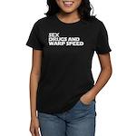 Sex Drugs Warp Speed Women's Dark T-Shirt