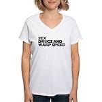 Sex Drugs Warp Speed Women's V-Neck T-Shirt
