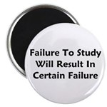 Failure To Study Will Result In Failure Magnet