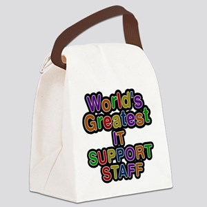Worlds Greatest IT SUPPORT STAFF Canvas Lunch Bag