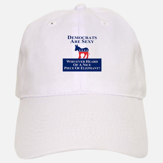 Democrats Are Sexy Baseball Baseball Cap