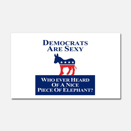 Democrats Are Sexy Car Magnet 20 x 12