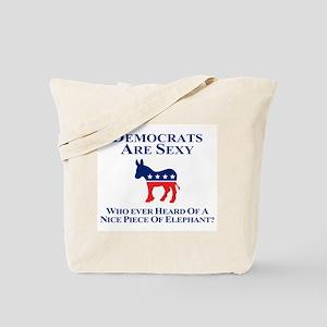 Democrats Are Sexy Tote Bag