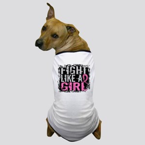 Licensed Fight Like a Girl 31.8 Dog T-Shirt