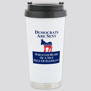 Democrats Are Sexy Stainless Steel Travel Mug