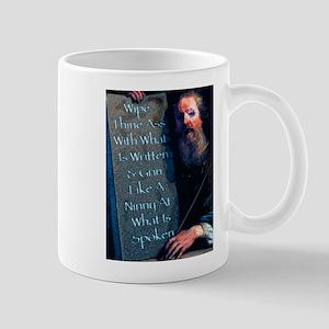 Wipe Thine Ass With Mug