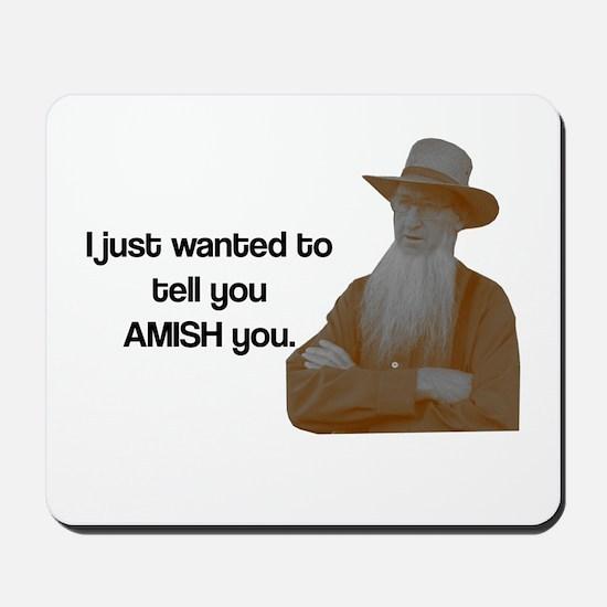 AMISH You Mousepad