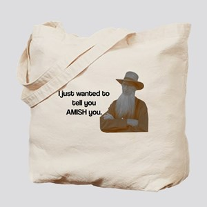 AMISH You Tote Bag
