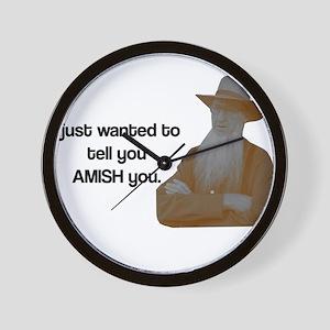 AMISH You Wall Clock