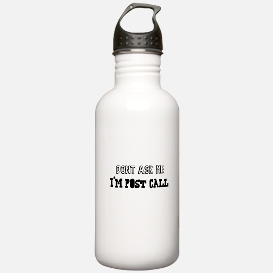 I'm Post-Call 02 Water Bottle