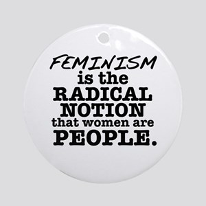 Feminism Radical Notion Ornament (Round)