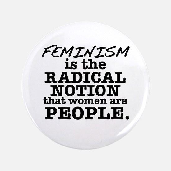 "Feminism Radical Notion 3.5"" Button"