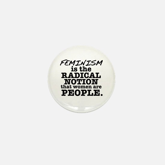 Feminism Radical Notion Mini Button