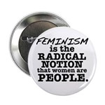 "Feminism Radical Notion 2.25"" Button (100 pac"