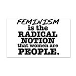 Feminism Radical Notion 20x12 Wall Decal