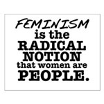 Feminism Radical Notion Small Poster