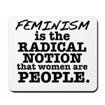 Feminism Radical Notion Mousepad