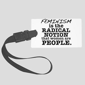 Feminism Radical Notion Large Luggage Tag