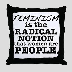 Feminism Radical Notion Throw Pillow