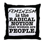Feminism Radical Notion Throw Pillow