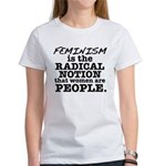 Feminism Radical Notion Women's T-Shirt