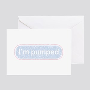 i'm pumped Greeting Cards (Pk of 10)