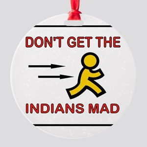 MAD INDIANS Round Ornament