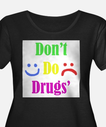 Dont Do Drugs Unless Theyre Mine Color T