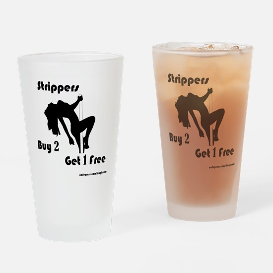 Buy 2 Strippers Get 1 Free Drinking Glass