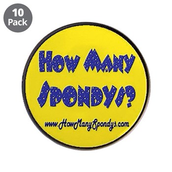 "3.5"" Button (10 pack) How Many Spondys"