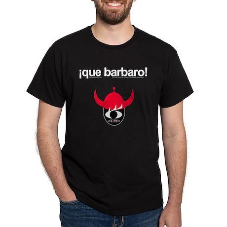 Que Barbaro Black T-Shirt