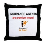 Throw Pillow: Insurance is fun! Insurance Agents