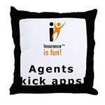 Throw Pillow: Insurance is fun! Agents kick apps!