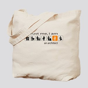 Trust me, I am an architect Tote Bag