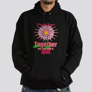 Breast Cancer, Together we can find a CURE Hoodie