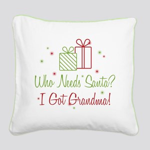 Santa I Got Grandma Square Canvas Pillow