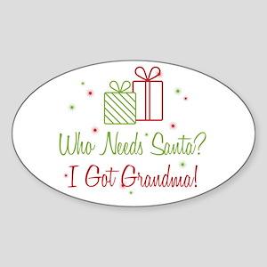 Santa I Got Grandma Sticker (Oval)