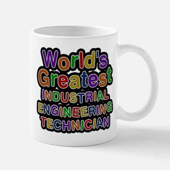 Worlds Greatest INDUSTRIAL ENGINEERING TECHNICIAN