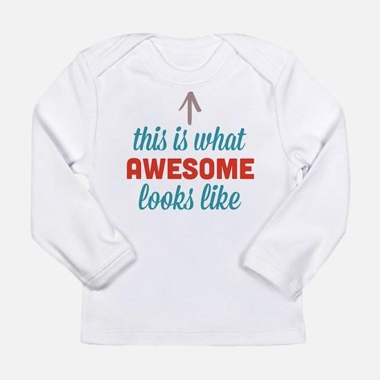 Awesome Looks Like Long Sleeve Infant T-Shirt