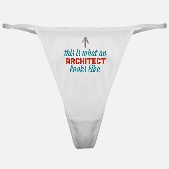 Architect Looks Like Classic Thong