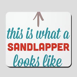 Sandlapper Looks Like Mousepad