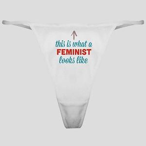 Feminist Looks Like Classic Thong